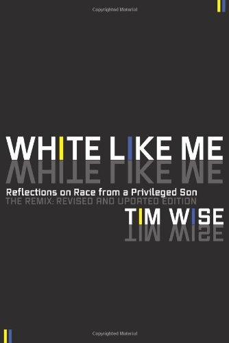 libro white like me: reflections on race from a privileged s