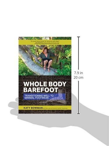 libro whole body barefoot: transitioning well to minimal foo