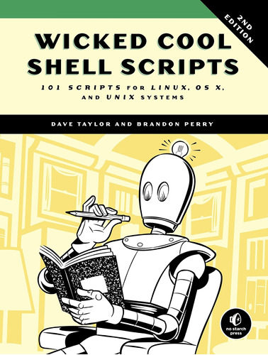 libro wicked cool shell scripts, 2nd edition: 101 scripts