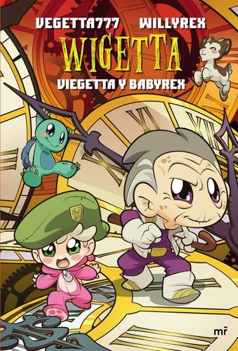 libro wigetta : viegetta y babyrex - vegetta777 | willyrex