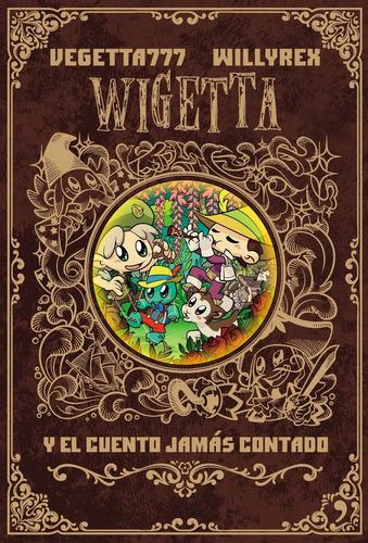 libro wigetta y el cuento jamas contado original  / diverti