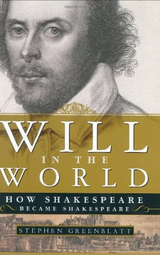 libro will in the world: how shakespeare became shakespear