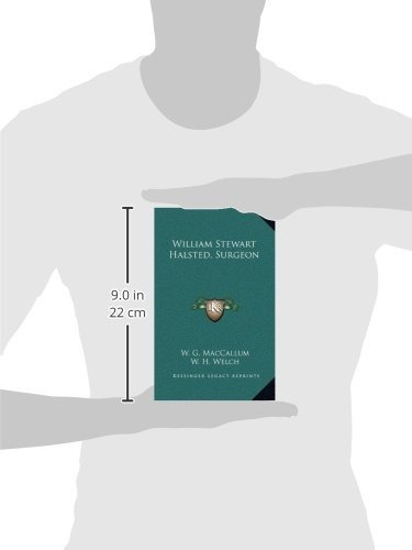 libro william stewart halsted, surgeon - nuevo