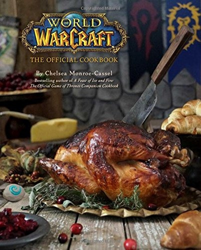 libro world of warcraft: the official cookbook - nuevo
