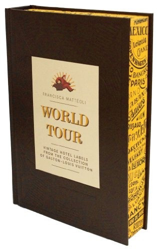 libro world tour: vintage hotel labels from the collection o