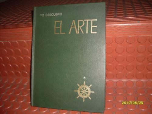 libro: yo descubro el arte por pierre belves año: 1969
