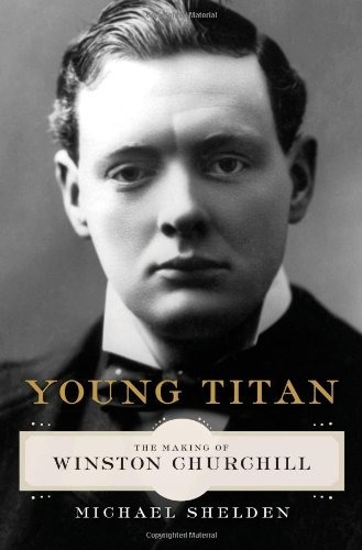 libro young titan: the making of winston churchill - nuevo
