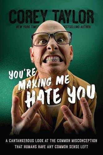 libro you're making me hate you: a cantankerous look at th