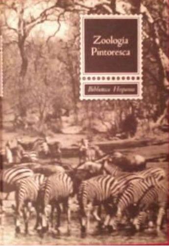 libro, zoología pintoresca bliblioteca hispania.
