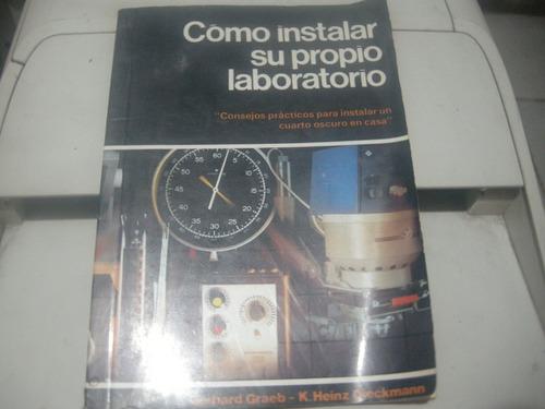 libro:como instalar su propio laboratorio fotografico-graeb/