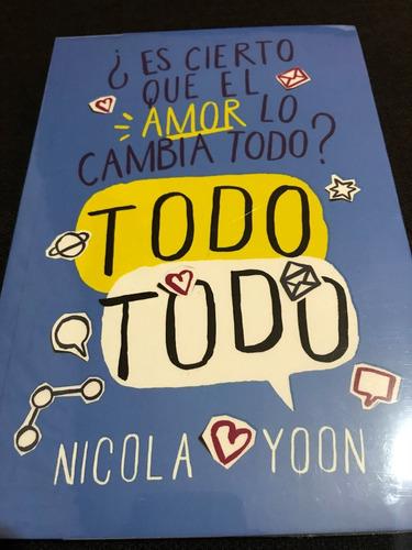 libro¿es cierto que el amor lo cambia todo? todo todo+envio