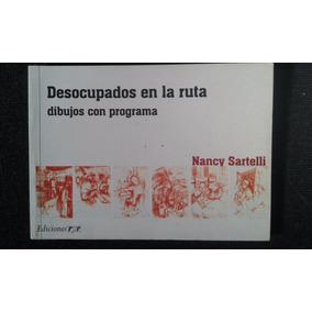 Sartelli En Con Nancy Desocupados Ruta La Dibujos Programa 54AjRL3cq