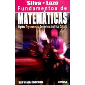 Fundamentos De Matematicas Silva Lazo Download