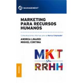 4f4eacdc Marketing Para Recursos Humanos; Comunicaciones Internas Par