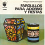 Farolillos Para Adorno Y Fiestas / Helga Storkenmaier