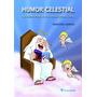 Humor Celestial - Gracioso Ludicus