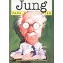 Jung Para Principiantes