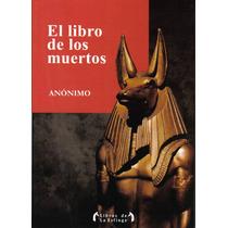 El Libro De Los Muertos - Anonimo