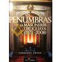 En Penumbras, La Masoneria En El Uruguay (1973-2008) F.amado