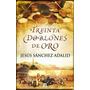 Treinta Doblones De Oro - Jesús Sánchez Adalid