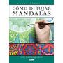 Cómo Dibujar Mandalas - Lic. Laura Podio