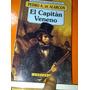 El Capitán Veneno De Pedro A. De Alarcón