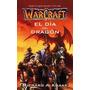 World Of Warcraft: El Día Del Dragón Pdf