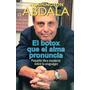 El Botox Que El Alma Pronuncia - Abdala