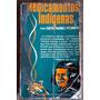 Medicamentos Indígenas Por Gerónimo Pompa Primera Edición