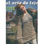 El Arte De Tejer 2013