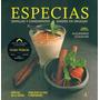 Especias,semillas Y Condimentos Usados En Uruguay /sequeira