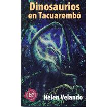 Dinosaurios En Tacuarembó - Helen Velando