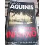 Marcos Aguinis - La Matriz Del Infierno