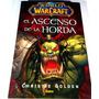 World Of Warcraft: El Ascenso De La Horda Epub