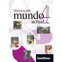 Historia Del Mundo Actual 4 - Santillana