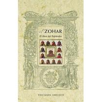 El Zohar. El Libro Del Esplendor - Anónimo