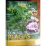 Enciclopedia Control D Plagas Y Enfermedades En Los Cultivos