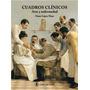 Libro Cuadros Clinicos Arte Y Enfermedad