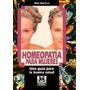 Homeopatia Para Mujeres. Beth Maceoin