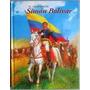 Libro El Libertador Simón Bolivar