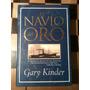 El Navío Del Oro / Gary Kinder
