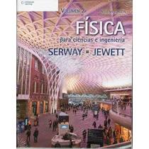 Fisica Para Ciencias E Ingenieria Serway Jewett Tomo 2