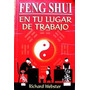 Feng Shui En Lugar De Trabajo De Richard Webster
