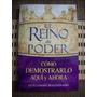 El Reino De Poder Del Apóstol Guillermo Maldonado