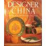 Designer China, De Lesey Harle Y Susan Conder-ceramica