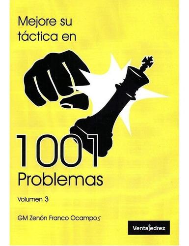 libros ajedrez - 1001 problemas volumen 3 - ventajedrez