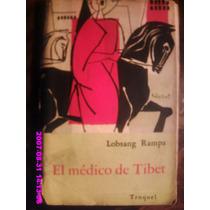 El Médico De Tibet Lobsang Rampa