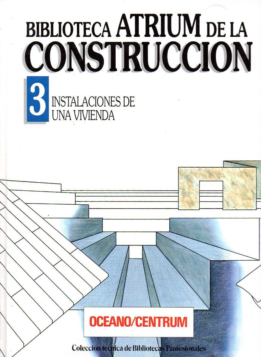 libros biblioteca atrium de la construccion 6 tomos pdf