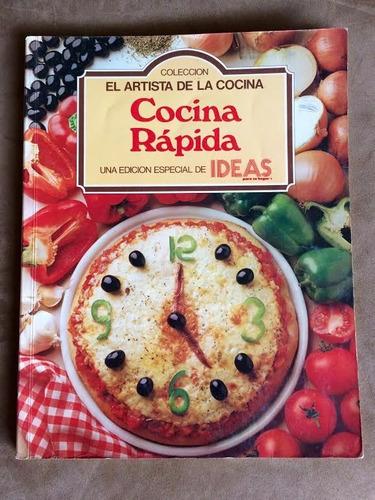Libros De Cocina Cocina Rapida. El Artista De La C Ocina - Bs. 10,00 ...