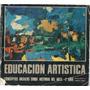 Libro Educación Artística (2 Año Ciclo Básico Común)